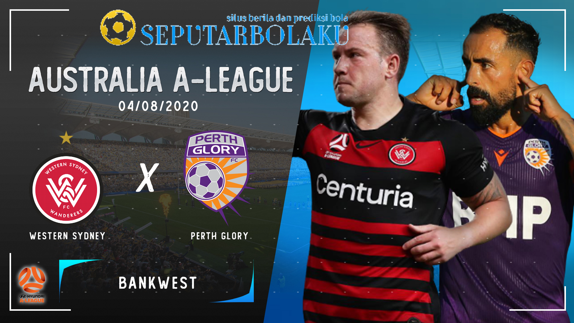Prediksi Bola Western Sydney vs Perth Glory 4 Agustus 2020